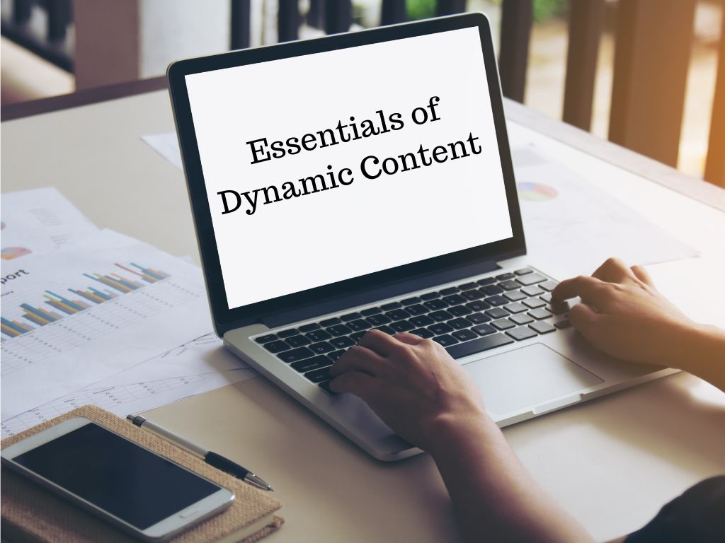 5 Essentials of Dynamic Content for Smarter B2B Marketing